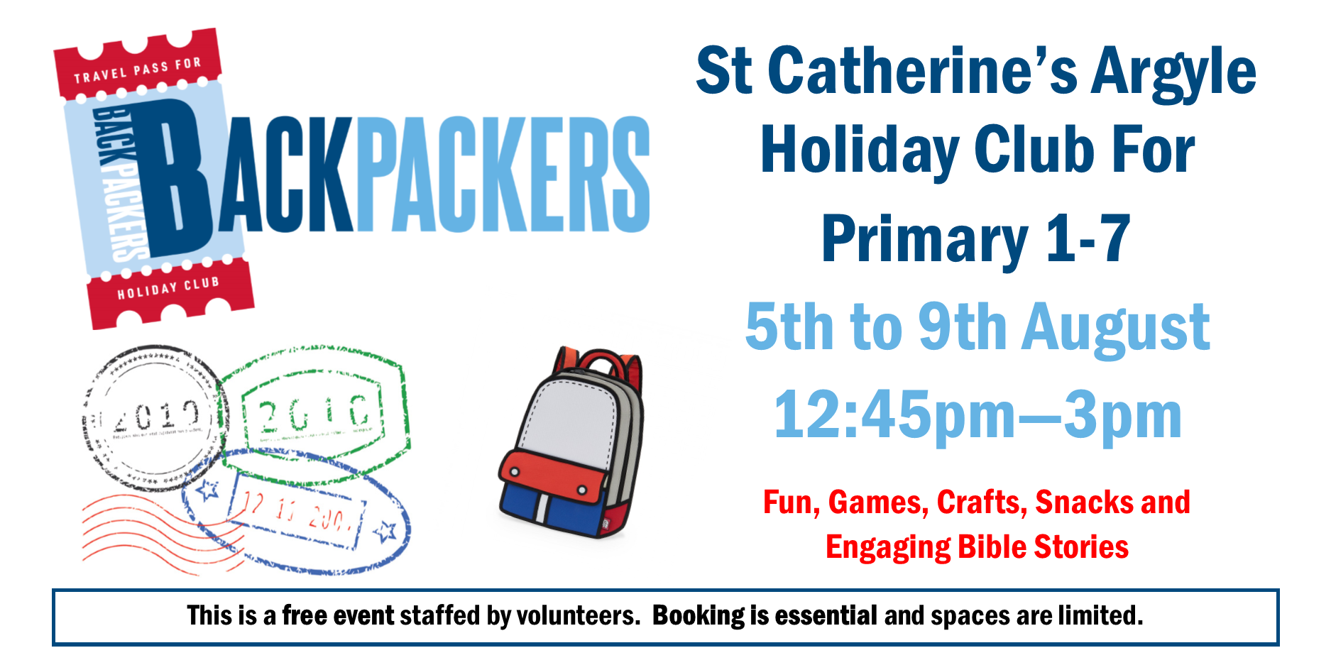 St Catherine's Argyle Holiday Club For Primary 1-7 5th to 9th August 12:45pm—3pm